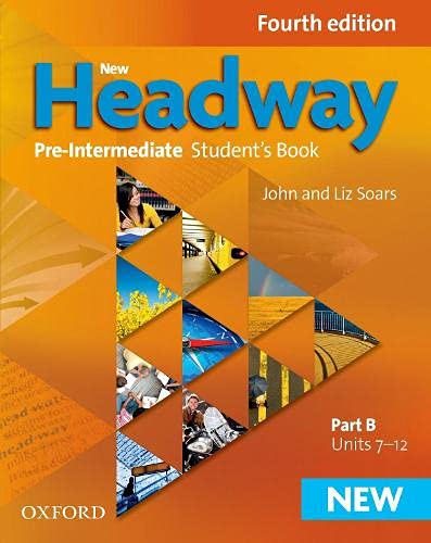 9780194769570: New Headway: Pre-Intermediate A2 - B1: Student's Book B: The world's most trusted English course