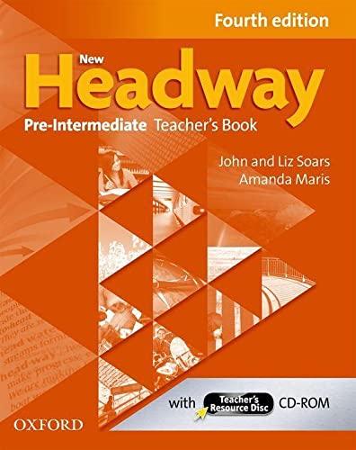 9780194769655: New Headway: Pre-Intermediate Fourth Edition: Teacher's Book + Teacher's Resource Disc