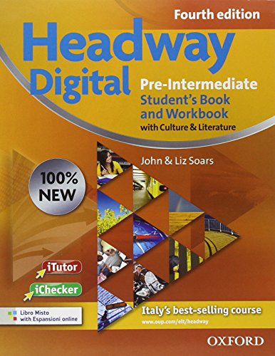 9780194770798: New headway digital. Pre-intermediate. Student's book-Workbook. With key. Per le Scuole superiori. Con CD-ROM. Con espansione online