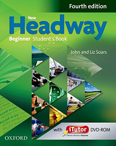9780194771047: New Headway 4th Edition Beginner. Student's Book and iTutor Pack (New Headway Fourth Edition)