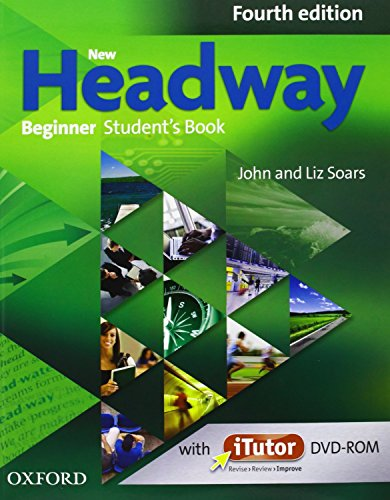 9780194771061: New Headway 4th Edition Beginner. Student's Book and Workbook without Key Pack (New Headway Fourth Edition)
