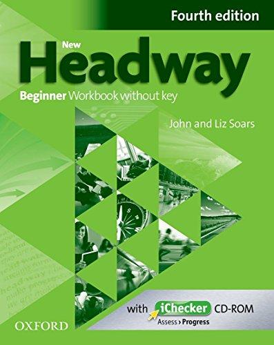 9780194771078: New Headway: Beginner Fourth Edition: Workbook + iChecker without Key