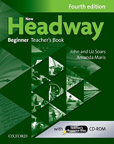 9780194771115: New Headway: Beginner Fourth Edition: Teacher's Book + Teacher's Resource Disc