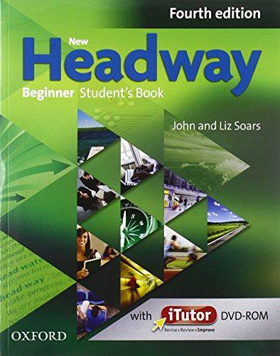9780194771146: New headway. Beginner. Student's book-Workbook-iTutor-iChecker. With key. Per le Scuole superiori. Con espansione online