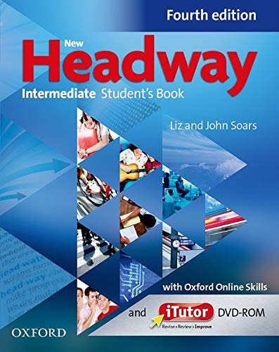 9780194772785: New Headway: Intermediate B1: Student's Book with iTutor and Oxford Online Skills: The world's most trusted English course
