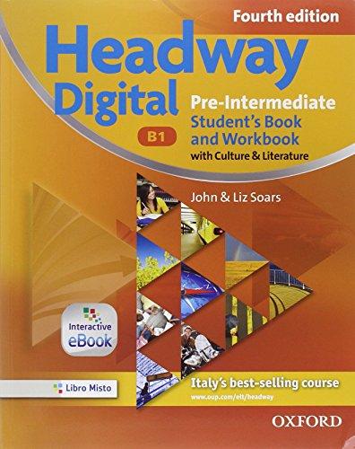 9780194772938: Headway digital. Pre-intermediate. Buil up-Student's book-Workbook. With key. Con e-book. Con espansione online. Per le Scuole superiori