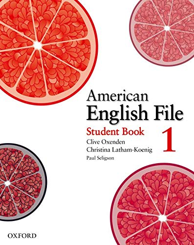 American English File 1 Student Book: Oxenden, Clive; Latham-Koenig,