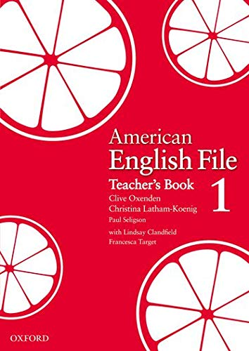 9780194774178: American English File Level 1: American English File 1: Teacher's Book (American English File First Edition)