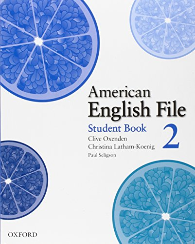 9780194774321: American English File 2: Student's Book with Online Skills Practice (American English File First Edition)