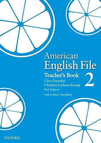9780194774338: American English File Level 2: American English File 2: Teacher's Book (American English File First Edition)