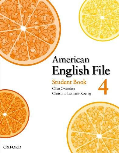 9780194774642: American English File Level 4: Student's Book with Online Skills Practice (American English File First Edition)