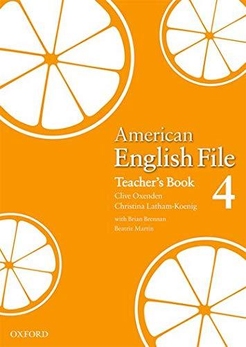 9780194774659: American English File Level 4: Teacher's Book