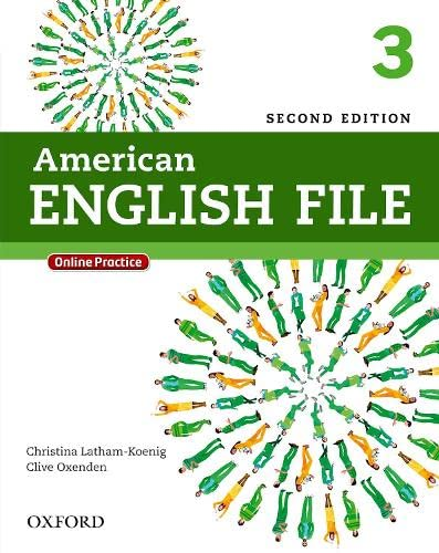 AMERICAN ENGLISH FILE: 3. STUDENT BOOK WITH: OXFORD