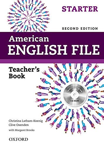 9780194776325: American English File Starter: Teacher's Book 2nd Edition (American English File Second Edition)