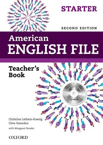 9780194776325: American English File: Starter: Teacher's Book with Testing Program CD-ROM