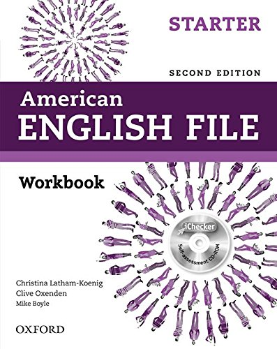 9780194776387: American English File Starter: Workbook with iChecker (American English File Second Edition)