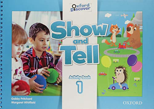 9780194779029: Oxford Show and Tell 1: Activity Book - 9780194779029