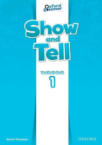 9780194779036: Oxford Show and Tell 1: Teacher's Book