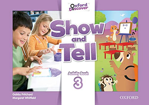 9780194779302: Oxford Show and Tell 3: Activity Book - 9780194779302