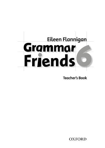 Grammar Friends 6: Teacher's Book: Ward, Tim; Flannigan,