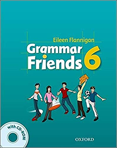 Grammar Friends 6: Student's Book with CD-ROM: Flannigan, Eileen; Ward,