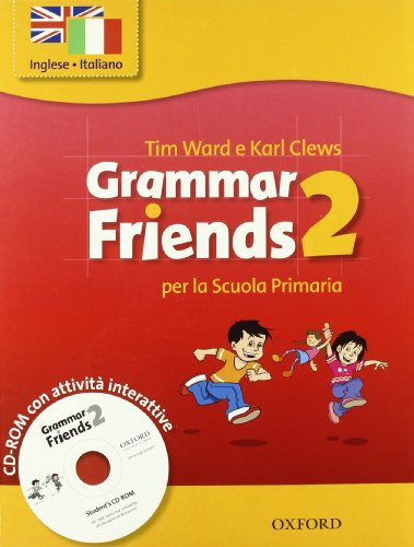 9780194780353: Grammar friends. Student's book-Workbook. Per la Scuola elementare. Con CD-ROM: 2