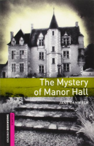 9780194785990: Oxford Bookworms Library: Starter: Mystery of Manor Hall