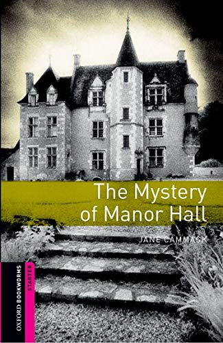 9780194786010: Oxford Bookworms Library: Starter: The Mystery of Manor Hall Pack