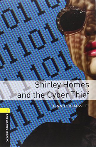 9780194786034: Oxford Bookworms Library: Level 1:: Shirley Homes and the Cyber Thief audio CD pack