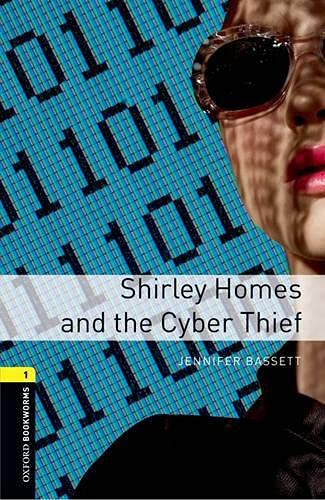 9780194786119: Oxford Bookworms Library: Level 1:: Shirley Homes and the Cyber Thief