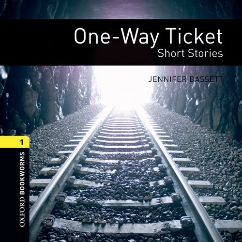 9780194788496: One-way Ticket: 400 Headwords (Oxford Bookworms ELT)