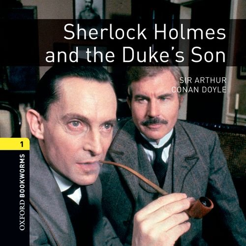 9780194788540: Oxford Bookworms Library: Stage 1: Sherlock Holmes and the Duke's Son Audio CD