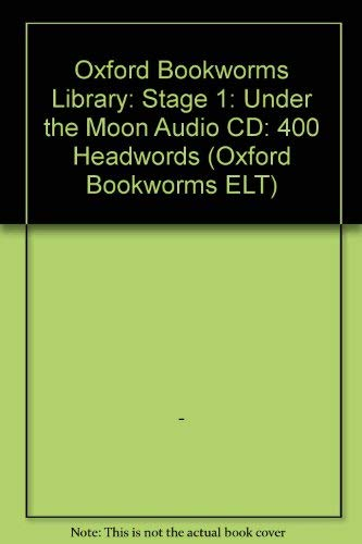 9780194788571: Oxford Bookworms Library: Stage 1: Under the Moon Audio CD