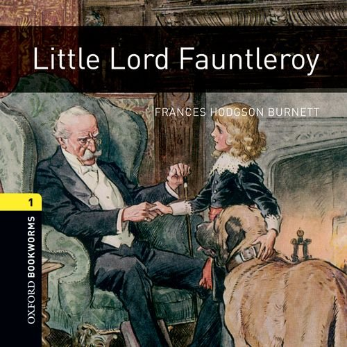 9780194788649: Oxford Bookworms Library: Stage 1: Little Lord Fauntleroy Audio CD (Oxford Bookworms ELT)