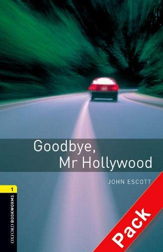 9780194788731: Oxford Bookworms Library: Stage 1: Goodbye, Mr Hollywood Audio CD Pack