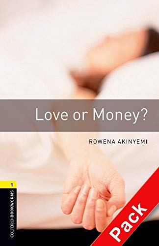 9780194788762: Oxford Bookworms Library: Level 1:: Love or Money? audio CD pack (Oxford Bookworms ELT)