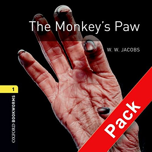 9780194788786: Monkey's paw. Oxford bookworms library. Livello 1. Con CD Audio: Oxford Bookworms 1. The Monkey's Paw. CD Pack: 400 Headwords
