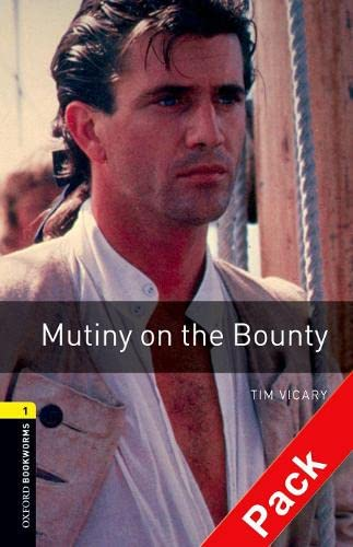 9780194788793: Oxford Bookworms Library: Level 1:: Mutiny on the Bounty audio CD pack (Oxford Bookworms ELT)