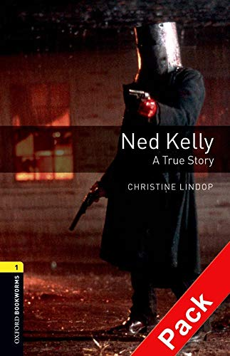9780194788809: Oxford Bookworms Library: Level 1:: Ned Kelly: A True Story audio CD pack (Oxford Bookworms ELT)