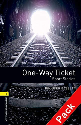 9780194788823: Oxford Bookworms Library: Oxford Bookworms. Stage 1: One-Way Ticket Short Stories. CD Pack Edition 08: 400 Headwords