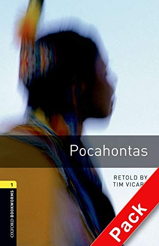 9780194788847: Oxford Bookworms Library: Level 1:: Pocahontas audio CD pack (Oxford Bookworms ELT)