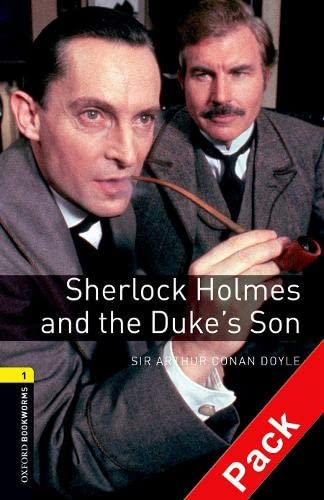 9780194788878: Oxford Bookworms Library: Oxford BookwormsL 1 Sher Holmes&Duke Son CD Pack ED 08: 400 Headwords