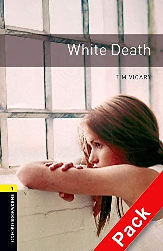 9780194788915: Oxford Bookworms Library: Level 1:: White Death audio CD pack (Oxford Bookworms ELT)