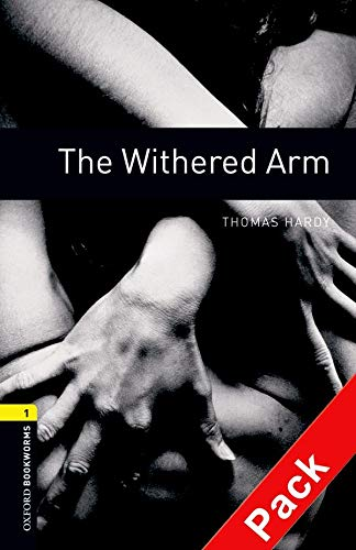 9780194788939: Oxford Bookworms Library: Stage 1: The Withered Arm: 400 Headwords (Oxford Bookworms ELT)