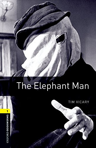 9780194789042: Oxford Bookworms Library: Level 1:: The Elephant Man: 400 Headwords (Oxford Bookworms ELT)