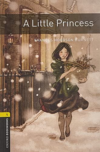 9780194789066: Oxford Bookworms Library: A Little Princess: Level 1: 400-Word Vocabulary (Oxford Bookworms. Human Interest. Stage 1)