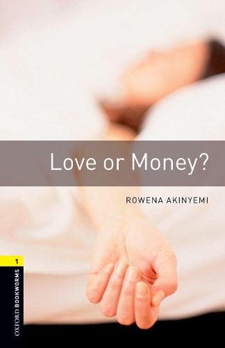 9780194789080: Oxford Bookworms Library: Love or Money?: Level 1: 400-Word Vocabulary (Oxford Bookworms Library, Stage 1, Crime & Mystery)