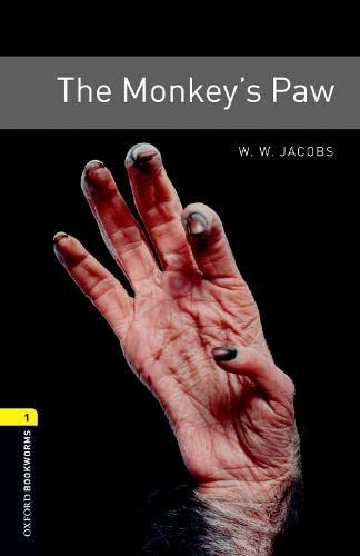 The Monkey's Paw: 400 Headwords (Oxford Bookworms: Jacobs, Diane Mowat