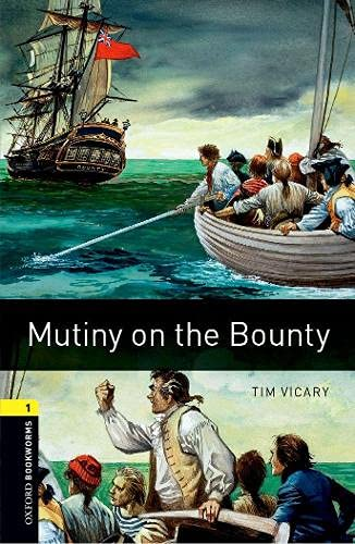 9780194789110: Oxford Bookworms Library: Mutiny on the Bounty: Level 1: 400-Word Vocabulary