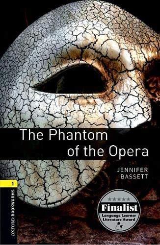 9780194789158: Oxford Bookworms Library: Level 1: : The Phantom of the Opera